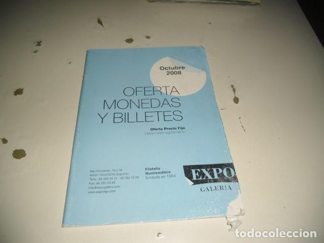 BAL-14 18 FILATELIA NUMISMATICA EXPO GALERIA OCTUBRE 2008 (Numismática - Catálogos y Libros)