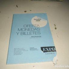Catálogos y Libros de Monedas: BAL-14 18 FILATELIA NUMISMATICA EXPO GALERIA OCTUBRE 2008. Lote 62705516