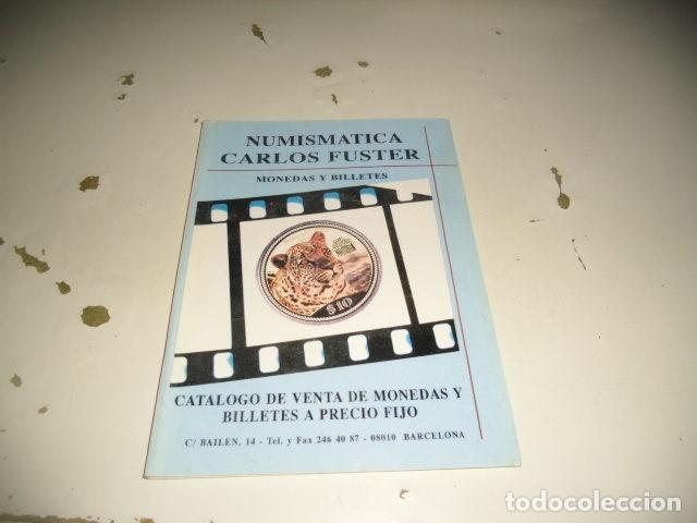BAL-14 18 NUMISMATICA CARLOS FUSTER MONEDAS Y BILLETES C-JI02MJ (Numismática - Catálogos y Libros)