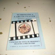 Catálogos y Libros de Monedas: BAL-14 18 NUMISMATICA CARLOS FUSTER MONEDAS Y BILLETES C-JI02MJ. Lote 62705604