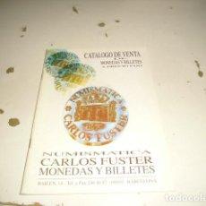 Catálogos y Libros de Monedas: BAL-14 18 NUMISMATICA CARLOS FUSTER MONEDAS Y BILLETES MARZO 1996 . Lote 62705628