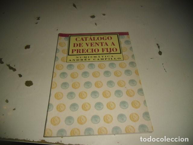 BAL-14 NUMISMATICA ANDRES CAMPILLO CATALOGO DE VENTA A PRECIO FIJO (Numismática - Catálogos y Libros)