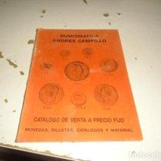 Catálogos y Libros de Monedas: BAL-14 NUMISMATICA ANDRES CAMPILLO CATALOGO DE VENTA A PRECIO FIJO NARANJA . Lote 62705696