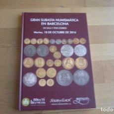 Catálogos y Libros de Monedas: CATALOGO TAPADURA DE SUBASTAS DE SOLER Y LLACH 18-10-2016. NUEVO.. Lote 63556068