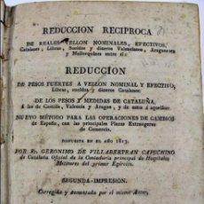 Catálogos y Libros de Monedas: L-4612. REDUCCION RECIPROCA DE REALES VELLON NOMINALES,ETC. GERONIMO DE VILLABERTRAN. AÑO 1816.. Lote 63650763