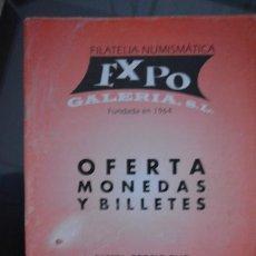 Kataloge und Münzbücher - CATALOGO EXPO. OFERTA MONEDAS Y BILLETES. NUMISMATICA. OTOÑO I. 2007 - 64159851