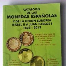 Catálogos y Libros de Monedas: CATÁLOGO DE LAS MONEDAS ESPAÑOLAS Y DE LA U.E.1833-2013 HNOS. GUERRA. Lote 64295315