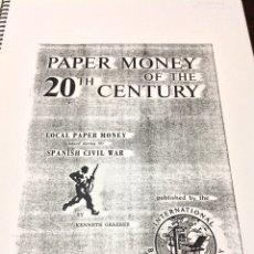 Catálogos y Libros de Monedas: PAPER MONEY OF THE 20TH CENTURY - LOCAL PAPER MONEY - KENNETH GRAEBER. Lote 64727141