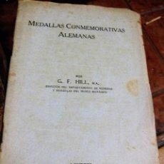 Catálogos y Libros de Monedas: LIBRITO MEDALLAS CONMEMORATIVAS ALEMANAS . HILL . LONDRES 1918 . MUSEO BRITANICO. CATALOGO MEDALLA. Lote 68960497