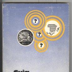 Catálogos y Libros de Monedas: F. MONEO. GUÍA SECRETA DEL NUMISMÁTICO. . Lote 69037633