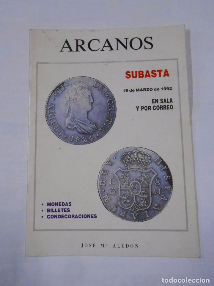 ARCANOS. SUBASTA 19 DE MARZO DE 1992. EN SALA Y POR CORREO. MONEDAS. JOSE Mª ALEDON. TDKR27 (Numismática - Catálogos y Libros)