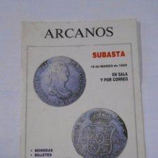 Catálogos y Libros de Monedas: ARCANOS. SUBASTA 19 DE MARZO DE 1992. EN SALA Y POR CORREO. MONEDAS. JOSE Mª ALEDON. TDKR27. Lote 32735952