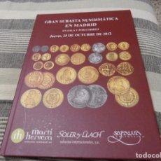 Catálogos y Libros de Monedas: EXCELENTE SUBASTA ESPAÑOLA CON MONEDAS SELECTAS. TAPAS DURAS.. Lote 69495701
