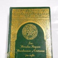 Catálogos y Libros de Monedas: LAS MONEDAS HISPANO MUSULMANAS Y CRISTIANAS. - 711-1981. - CARLOS CASTAN Y JUAN R. CAYON. TDK274. Lote 70030209