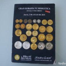 Catálogos y Libros de Monedas: COMPLETO LIBRO CATALOGO GRAN SUBASTA NUMISMATICA – CONOCER VALOR MONEDAS Y BILLETES - VER INDICE. Lote 179083833
