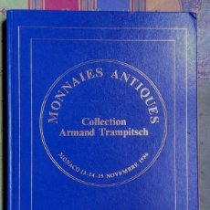 Catálogos y Libros de Monedas: CATALOGO DE SUBASTA ARMAND TRAMPITSCH DE MONNAIES ANTIQUES ¡¡SUPERLUJO!!. Lote 73996155