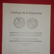 Catálogos y Libros de Monedas: CATÁLOGO EXPOSICIÓN X SEMANA NUMISMÁTICA ESPAÑOLA - DICIEMBRE 1980 -. Lote 74107103