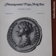 Catálogos y Libros de Monedas: NUMISMATIC FINE ARTS, 26, QUATERLY JOURNAL, OCTOBER 1983 CATÁLOGO NUMISMATICA. Lote 75493847