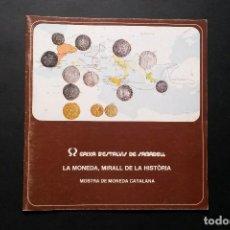 Catálogos y Libros de Monedas: A443.-LA MONEDA MIRALL EN LA HISTÒRIA.- EXPOSICION SELECTIVA COLECCION ENRIC VINCKE. Lote 75624703