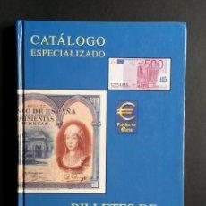 Catálogos y Libros de Monedas: A446.- CATALOGO ESPECIALIZADO.- BILLETES DE ESPAÑA.- EDIFIL 3ª EDICION.- 2002. Lote 75715479