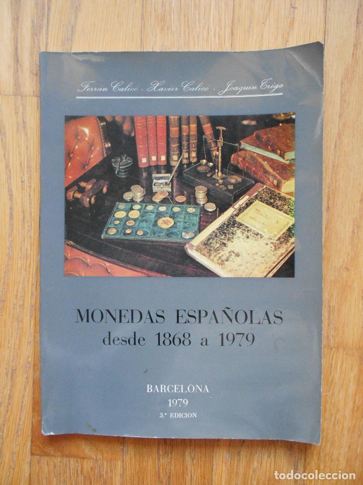MONEDAS ESPAÑOLAS, DESDE 1868 A 1979, VARIOS AUTORES (Numismática - Catálogos y Libros)