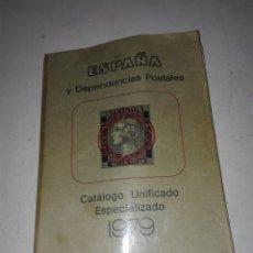 Catálogos y Libros de Monedas: CATALOGO ESPAÑA Y DEPENDENCIAS POSTALES. Lote 76931451