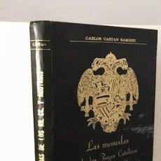 Catálogos y Libros de Monedas: LAS MONEDAS DE LOS REYES CATÓLICOS Y DE LA CASA DE AUSTRIA. 1475 - 1700. (CASTÁN) . Lote 79429273