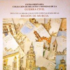 Catálogos y Libros de Monedas: CATALOGO SUBASTA AUREO COLECCION DE BILLETES Y MONEDAS GUERRA CIVIL INCLUYE REGION DE MURCIA . Lote 81047652