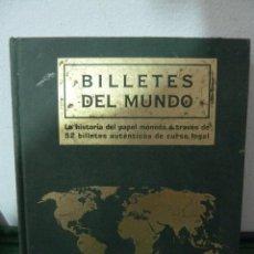 Catálogos y Libros de Monedas: BILLETES DEL MUNDO - AFINSA - EL MUNDO - CON 52 BILLETES ORIGINALES. Lote 83102916