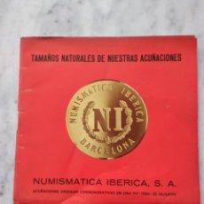 Catálogos y Libros de Monedas: TAMAÑOS NATURALES DE NUESTRAS ACUÑACIONES. NUMISMATICA IBERICA BARCELONA.. Lote 84426564