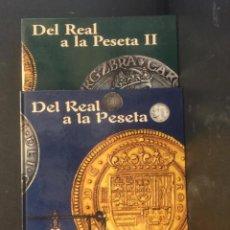Catálogos y Libros de Monedas: DEL REAL A LA PESETA. COMPLETA I-II. Lote 85436784
