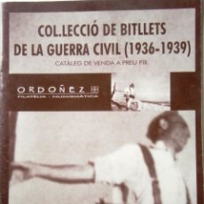Catálogos y Libros de Monedas: COLECCIÓN DE BILLETS DE LA GUERRA CIVIL (1936-1939) VENTA A PREU FIX ORDOÑEZ FILATELIA - NUMISMATICA. Lote 85889652