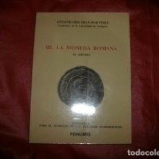 Catálogos y Libros de Monedas: LA MONEDA ROMANA: EL IMPERIO - ANTONIO BELTRÁN. Lote 86051976