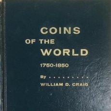 Catálogos y Libros de Monedas: COINS OF THE WORLD 1750-1850.. Lote 86935188