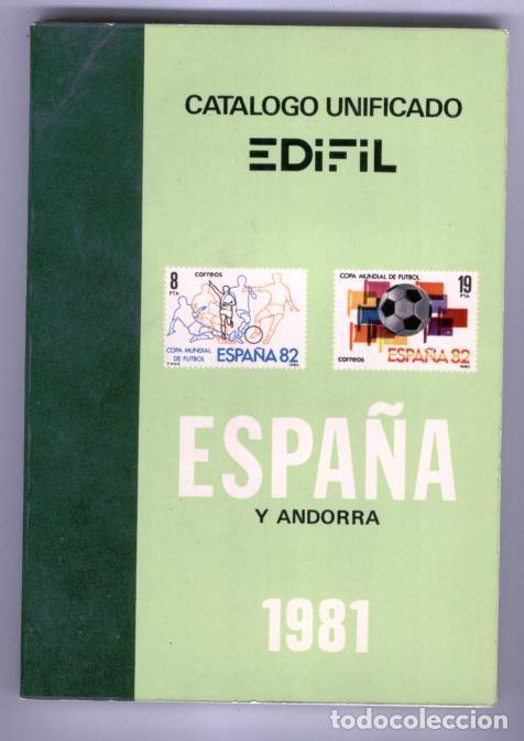 CATALOGO UNIFICADO EDIFIL - ESPAÑA Y ANDORRA 1981 (Numismática - Catálogos y Libros)