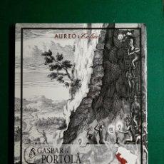 Catálogos y Libros de Monedas: CATALOGO SUBASTA GASPAR DE PORTOLA BOLIVIA CHILE PERU AUREO 29 NOVIEMBRE DE 2012. Lote 108674496