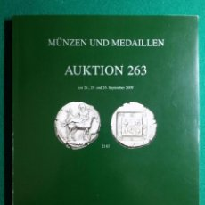Catálogos y Libros de Monedas: CATALOGO SUBASTA MUNZEN UND MEDAILLEN AUKTION 263 SEPTIEMBRE 2009. Lote 87991392