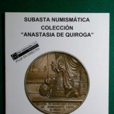Catálogos y Libros de Monedas: CATALOGO MONEDA SUBASTA AUREO COLECCION ANASTASIA DE QUIROGA - ISABEL II -. Lote 88087004