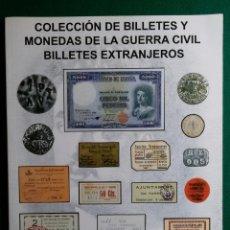 Catálogos y Libros de Monedas: CATALOGO MONEDA SUBASTA AUREO COLECCION DE BILLETES Y MONEDAS DE LA GUERRA CIVIL. Lote 161882805