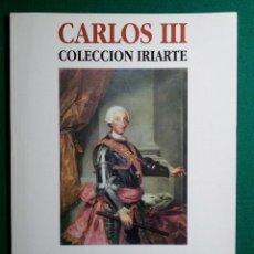 Catálogos y Libros de Monedas: CATALOGO MONEDA SUBASTA AUREO COLECCION IRIARTE - CARLOS III -. Lote 88087432