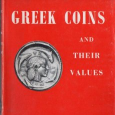 Catálogos y Libros de Monedas: GREEK COINS AND THEIR VALUES (SEABY'S, 1966). Lote 88786900