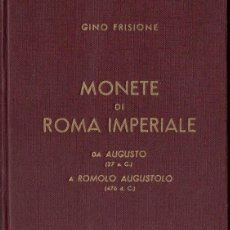 Catálogos y Libros de Monedas: MONETE DI ROMA IMPERIALE DI AUGUSTO A ROMOLO AUGUSTOLO (LA MONETA, GENOVA, S.F.). Lote 88787532