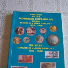 Catalogs and Coin Books - CATÁLOGO DE LAS MONEDAS ESPAÑOLAS 1833-1988/ BILLETES 1783-1988. HNOS. GUERRA, EDICIÓN 1988. - 89058352