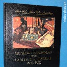 Catálogos y Libros de Monedas - MONEDAS ESPAÑOLAS DESDE CARLOS II a ISABEL II 1665-1868.-F. CALICÓ - 89490296