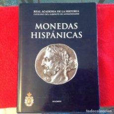 Catálogos y Libros de Monedas: MONEDAS HISPANICAS, DE LA REAL ACADEMIA DE LA HISTORIA, DE RPOLLES Y ABASCAL, MADRID 2000,. Lote 91706455