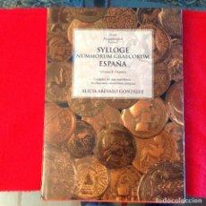 Catálogos y Libros de Monedas: SYLLOGE NUMMORUM GRAECORUM ESPAÑA, VOL. II, HISPANIA CIUDADES ÁREA MERIDIONA DE CARMEN ALFARO ASÍNS,. Lote 133838798