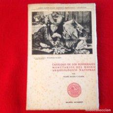 Catálogos y Libros de Monedas: CATALOGO DE LOS PONDERALES MONETARIOS DEL MUSEO ARQUEOLÓGICO NACIONAL, DE FELIPE MATEU Y LLOPIS 1934. Lote 92185310
