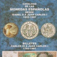 Catálogos y Libros de Monedas - MONEDAS ESPAÑOLAS DESDE ISABEL II A JUAN CARLOS I 1833-1997 - 92288995