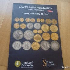 Catálogos y Libros de Monedas: CATALOGO DE SUBASTA DE SOLER Y LLACH,2017.. Lote 93228755