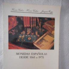 Catálogos y Libros de Monedas: MONEDAS ESPAÑOLAS DESDE 1868 A 1978. F. CALICÓ, X. CALICÓ, J. TRIGO. 96 PÁGINAS. 1978. BUEN ESTADO. Lote 93784935